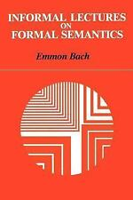 Informal Lectures on Formal Semantics (Suny Series in Linguistics), Emmon Bach,