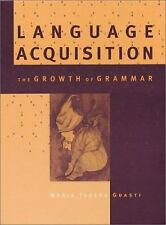 Language Acquisition: The Growth of Grammar, Guasti, Maria Teresa, Good Book