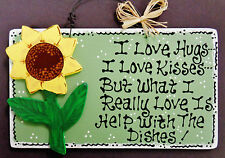 Sage Green SUNFLOWER Hugs~Kisses~Dishes KITCHEN SIGN Southwest Wall Decor Plaque
