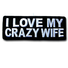 I Love My Crazy Wife Patch Iron on Tattoo Harley Biker Racing Motorcycle Saying