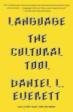 Language : The Cultural Tool by Daniel L. Everett (2012, Paperback)