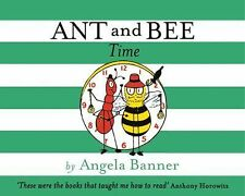 Ant and Bee Time (Ant & Bee), Banner, Angela, New Books