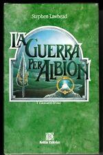 1995 STEPHEN LAWHEAD LA GUERRA PER ALBION - COPIA NUMERATA 263/1000 L27