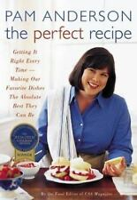 The Perfect Recipe Anderson Executive Editor, Pam Hardcover