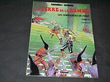 RAMAIOLI LA TERRE DE LA BOMBE T3 LES SORTILEGES DE PERP EO 1982