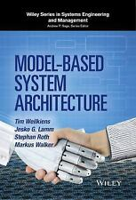Wiley Series in Systems Engineering and Management: Model-Based System...
