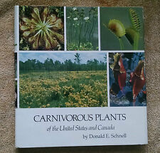 Carnivorous Plants of the United States and Canada Donald Schnell hcdj NF/VG
