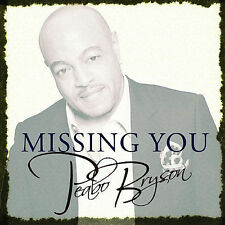 Missing You by Peabo Bryson (CD, Oct-2007, Concord)
