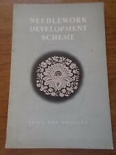 RARE Book NEEDLEWORK DEVELOPMENT SCHEME An account of its Origin and Aims c1950s