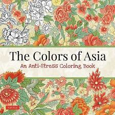 The Colors of Asia : An Asian Design Adult Coloring Book for Calm Creativity...