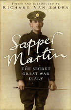 Sapper Martin: The Secret Great War Diary of Jack Martin by Bloomsbury...