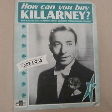 song sheet HOW CAN YOU BUY KILLARNEY ? Joe Loss 1948