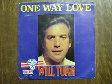 WILL TURA 45 TOURS BELGIQUE ONE WAY LOVE+