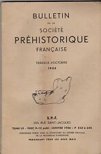 BULLETIN DE LA SOCIETE PREHISTORIQUE FRANCAISE  TOME 52  OCTOBRE 1955