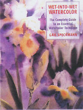 Wet-Into-Wet Watercolor:  Complete Guide to an Essential Watercolor-ExLibrary