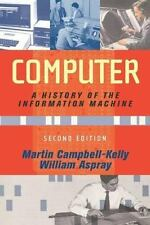 Computer: A History Of The Information Machine (Sloan Technology) - Good - Marti