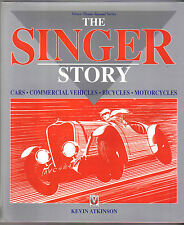 Singer Story -  Cars Commercials Bicycles Motorcycles 1874-1970 by Atkinson