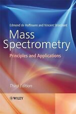 Mass Spectrometry: Principles and Applications, Stroobant, Vincent, de Hoffmann,