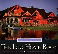 S) The Log Home Book 100's color pictures