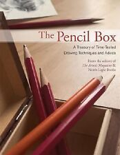 The Pencil Box: A Treasury of Time-Tested Drawing Techniques and Advice by Edit