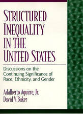 Structured Inequality in the United States: Discussions on the-ExLibrary