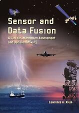 Sensor and Data Fusion: A Tool for Information Assessment and Decision Making (S