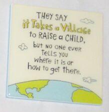 Hallmark Humor Takes a Village to Raise a Child - WHERE .... Picture w Quote