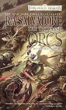 Legend of Drizzt #17/Hunter's Blades Trilogy #1: Thousand Orcs by R A Salvatore