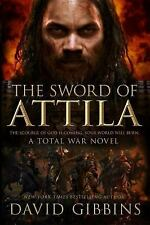 Total War Rome: The Sword of Attila 2 by David Gibbins (2016, Paperback)