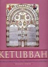Ketubbah: Jewish Marriage Contracts of the Hebrew Union College Skirball Museum