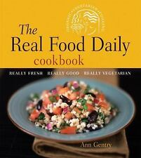 The Real Food Daily Cookbook: Really Fresh, Really Good, Really Vegetarian NEW