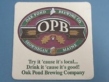 Beer Coaster: Oak Pond Brewing Co ~  Maine Brewery ~ Try It Because It Is Local