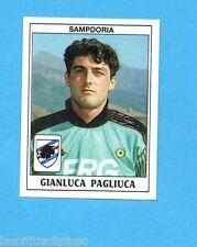 PANINI CALCIATORI 1989/90 -Figurina n.289- PAGLIUCA - SAMPDORIA -Recuperata
