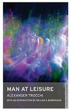 Man at Leisure (Oneworld Classics), Alexander Trocchi, Very Good, Paperback