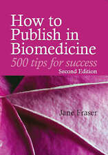 How to Publish in Biomedicine,GOOD Book