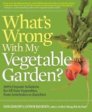 What's Wrong With My Vegetable Garden?: 100% Organic Solutions for All-ExLibrary