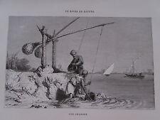 Gravure du XIXè siècle. Egypte. Une chadouf. 1860. K.Girardet J.Ouartley.