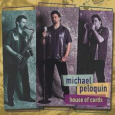 House of Cards, Peloquin, Michael, New CD