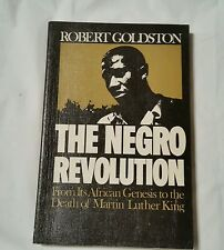 The Negro Revolution, Robert Goldston, From Its African Genesis to Death of MLK