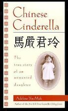 Chinese Cinderella: The True Story of an Unwanted Daughter, Mah, Adeline Yen, Ac