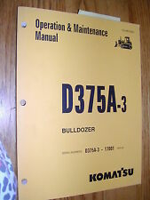 Komatsu D375A-3 OPERATION MAINTENANCE MANUAL BULLDOZER DOZER OPERATOR GUIDE BOOK