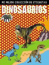 Dinosaurios : Mi Mejor Colección de Etiquetas by Ltd., Ltd. Make Believe...