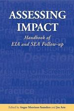 Assessing Impact: Handbook of EIA and SEA Follow-up-ExLibrary