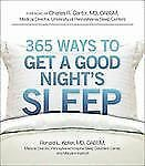 Ronald Kotler - 365 Ways To Get A Good Nights (2013) - Used - Trade Paper (