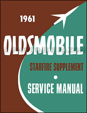 1961 Oldsmobile Starfire Repair Shop Manual Supplement 61 1962 Olds Service Book