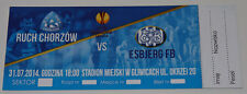 Ticket for collectors EL Ruch Chorzow Poland Esbjerg fB Denmark 2014