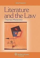 Literature and the Law (Coursebook) by Morawetz, Thomas