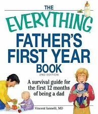 Father's First Year Book : A Survival Guide for the First 12 Months of Being...
