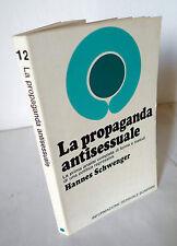 Schwenger,LA PROPAGANDA ANTISESSUALE,1972 Bompiani[Chiesa,repressione,sesso