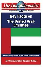 Key Facts on the United Arab Emirates : Essential Information on the United...